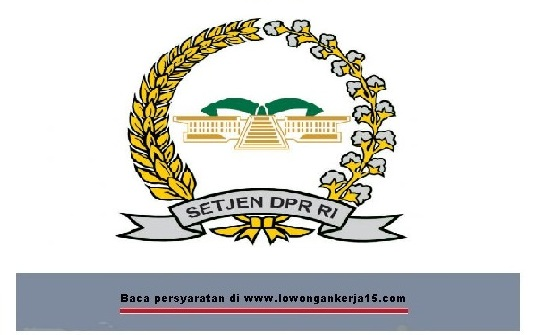 Lowongan Kerja Sekjen DPR Republik Indonesia