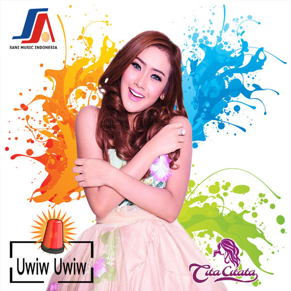 Lirik Lagu Cita Citata - Uwiw Uwiw