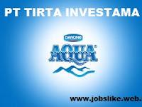 Info Lowongan Kerja Via Email PT Tirta Investama Aqua Jakarta
