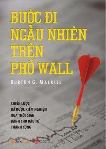 Bước Đi Ngẫu Nhiên Trên Phố Wall - Burton G. Malkiel
