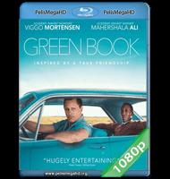 GREEN BOOK: UNA AMISTAD SIN FRONTERAS (2018) FULL 1080P HD MKV ESPAÑOL LATINO