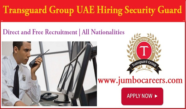 Current Dubai security guard jobs, Salary details if security guard jobs in Dubai,
