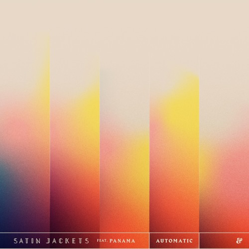 Satin Jackets Unveils New Single 'Automatic' ft. Panama