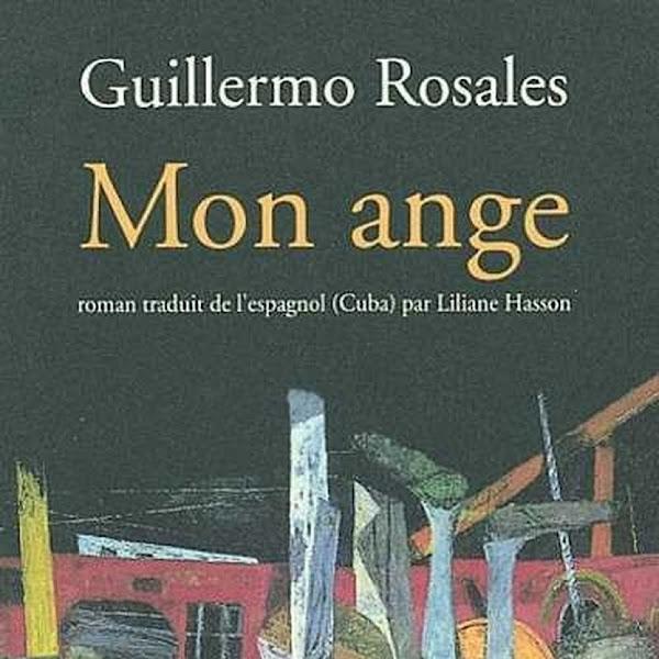 Mon ange de Guillermo Rosales
