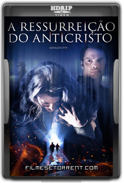 A Ressurreição do Anticristo Torrent HDRip Dual Áudio 2016