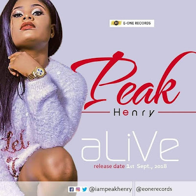 Music Alert: Peak Henry will be disturbing Africa with her new tune dropping 1st Sept.. @iampeakhenry @e1records