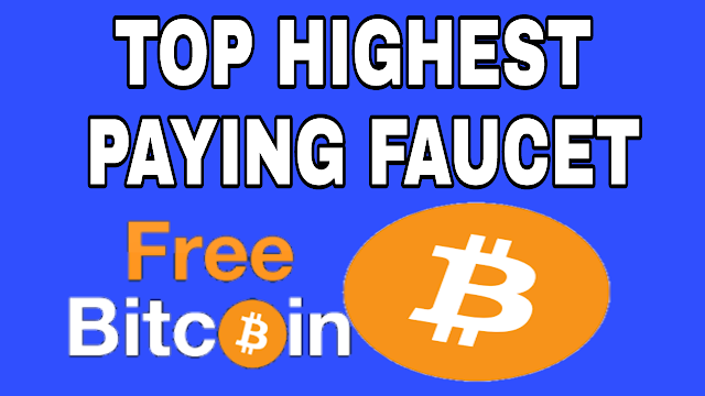 TOP HIGHEST PAYING FAUCET LIST