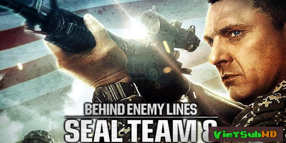 Phim Biệt Đội Seal 8: Chiến Dịch Congo VietSub HD | Seal Team Eight: Behind Enemy Lines 2014