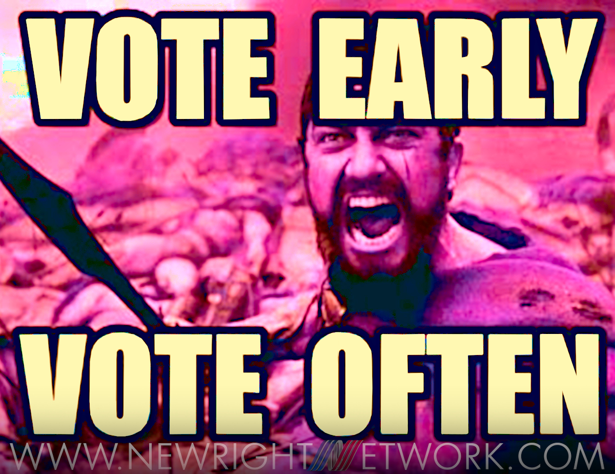 meme, vote early vote often, 300 movies, top 10 ultimate guide to voting red in midterm election, save america