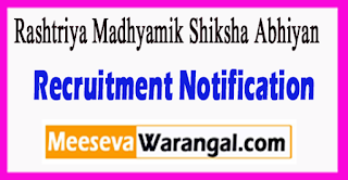 RMSA Rashtriya Madhyamik Shiksha Abhiyan Recruitment Notification 2017 Last Date 20-06-2017