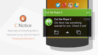 تطبيق C Notice Prime لتحويل الاشعارات و التنبيهات الى شكل عائم مثل تطبيق فيس بوك مسنجر