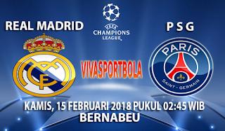 Prediksi Real Madrid vs Paris Saint Germain 15 Februari 2018