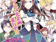 Light Novel Otome Game no Hametsu Flag shika Nai Akuyaku Reijou ni Tensei shiteshimatta… Diangkat Menjadi Anime
