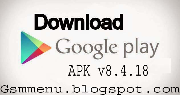 Recently Google Pulled Out A New Play Store Version 8 4 18 Android Gsm Menu