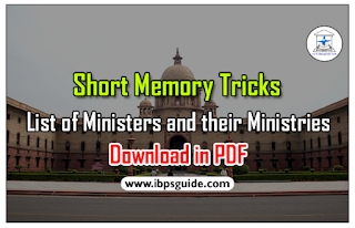 Short Memory Tricks – List of Ministers and their Ministries for IBPS Exams 2017 - Download in PDF