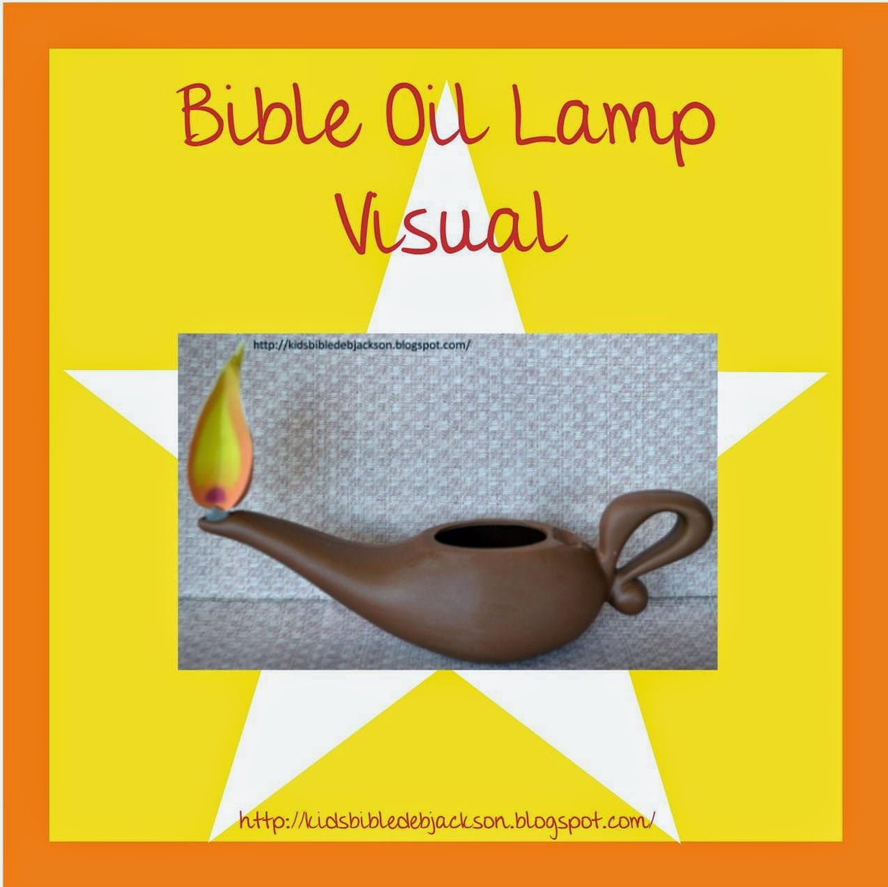 http://kidsbibledebjackson.blogspot.com/2014/05/bible-oil-lamp-visual.html