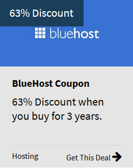 Bluehost Coupon 63% Discount.