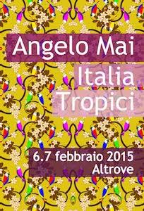 Angelo Mai Tropici Italia