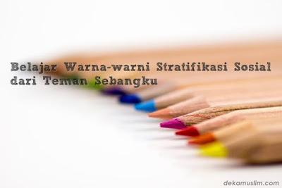 http://www.dekamuslim.com/2017/05/belajar-warna-warni-stratifikasi-sosial.html