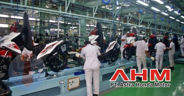 Lowongan Kerja PT Astra Honda Motor (AHM) Lulusan SLTA Sederajat, D3, S1, Dengan Posisi Operator Produksi, Etc Terbaru 2019