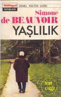 Simone de Beauvoir - Yaşlılık 2 - Son Çağı