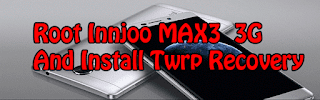Twrp Recovery for Innjoo MAX 3 3G