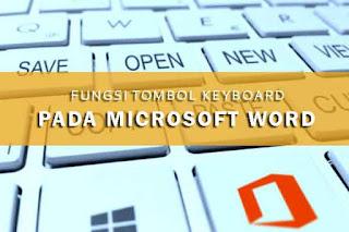 fungsi tombol keyboard pada microsoft word