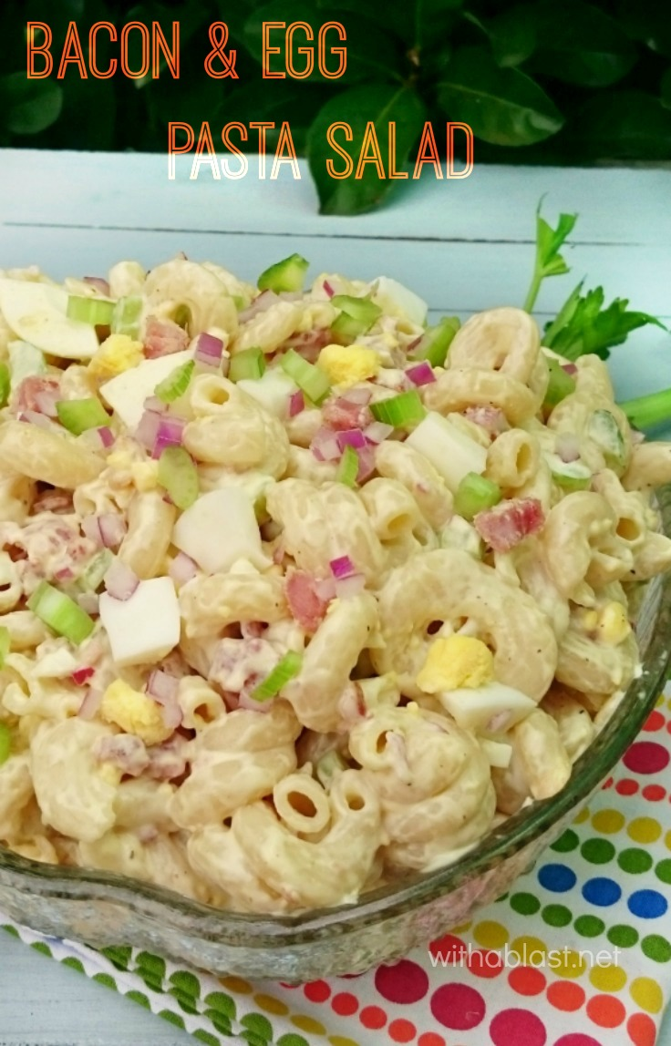 Bacon and Egg Pasta Salad ~ What to do with leftover *Hard boiled Eggs* ? This Bacon & Egg Pasta Salad is perfect and makes a delicious lunch or light dinner - on the table in under 30 minutes !