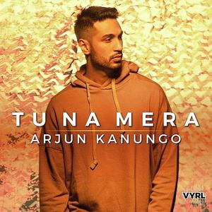TU NA MERA - ARJUN KANUNGO MP3 SONG DOWNLOAD