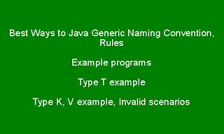 Best Ways to Java Generic Naming Convention, Rules, Examples