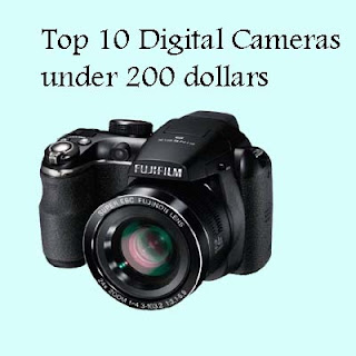 Top 10 Digital Cameras Under 200 Dollars
