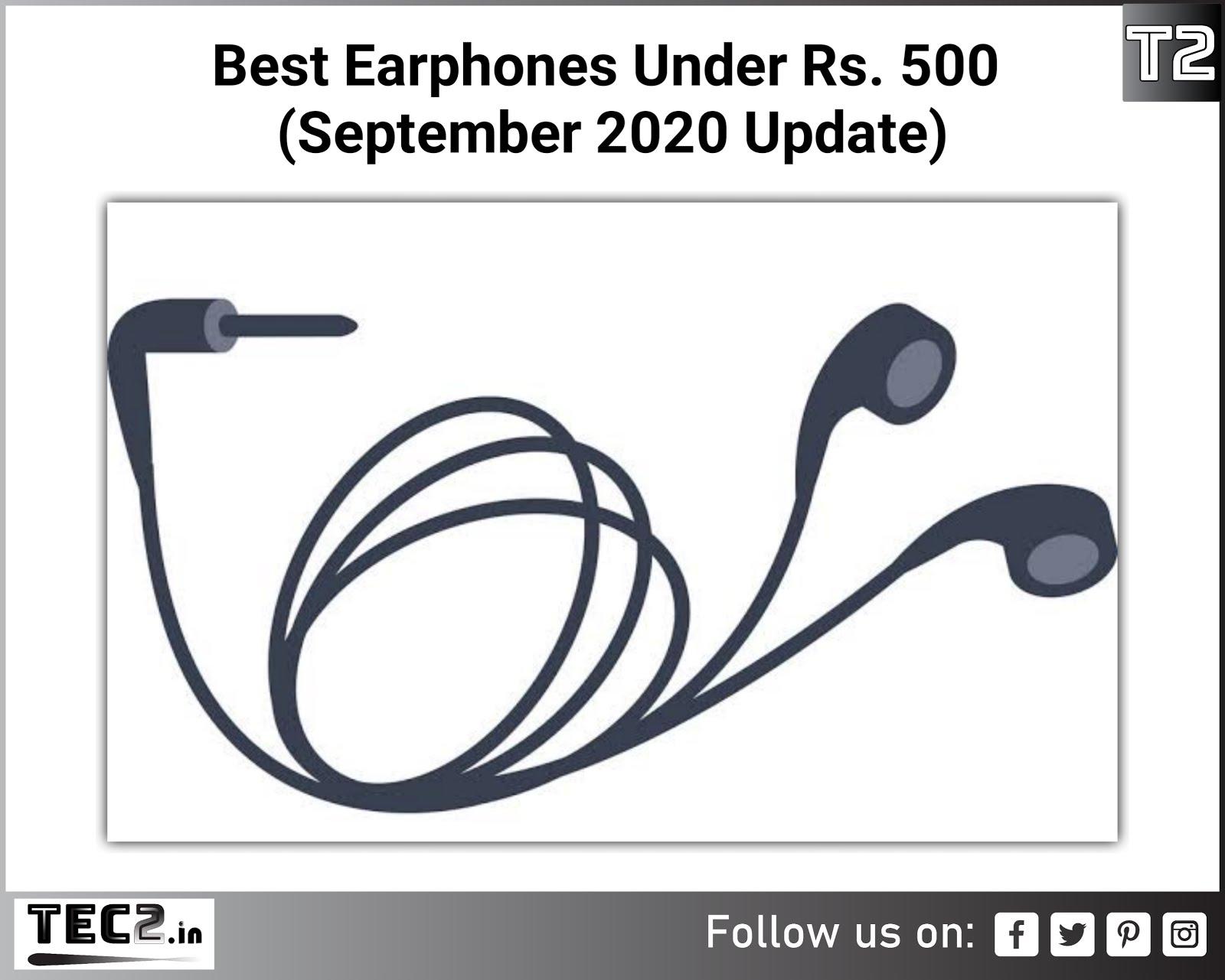 Best Earphones Under Rs. 500