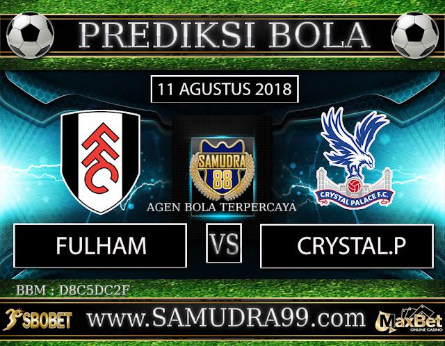 PREDIKSI TEBAK SKOR JITU FULHAM VS CRYSTAL PALACE 11 AGUSTUS 2018