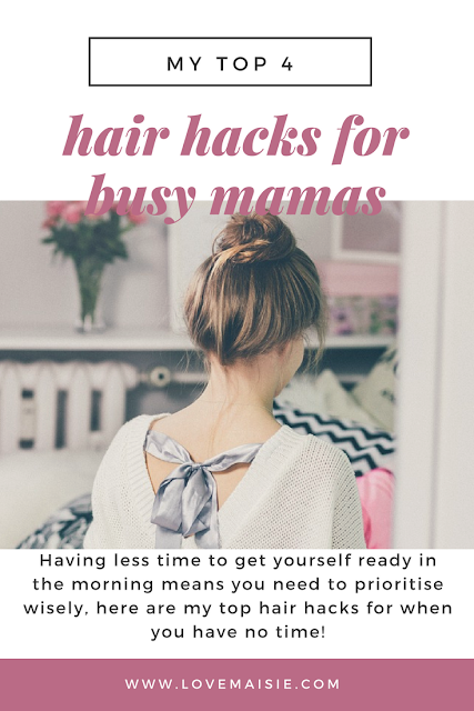 HAIR HACKS FOR BUSY MAMAS