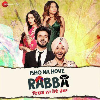 Ishq Na Hove Rabba (2018) Punjabi 350MB HDRip 480p x264 ESubs