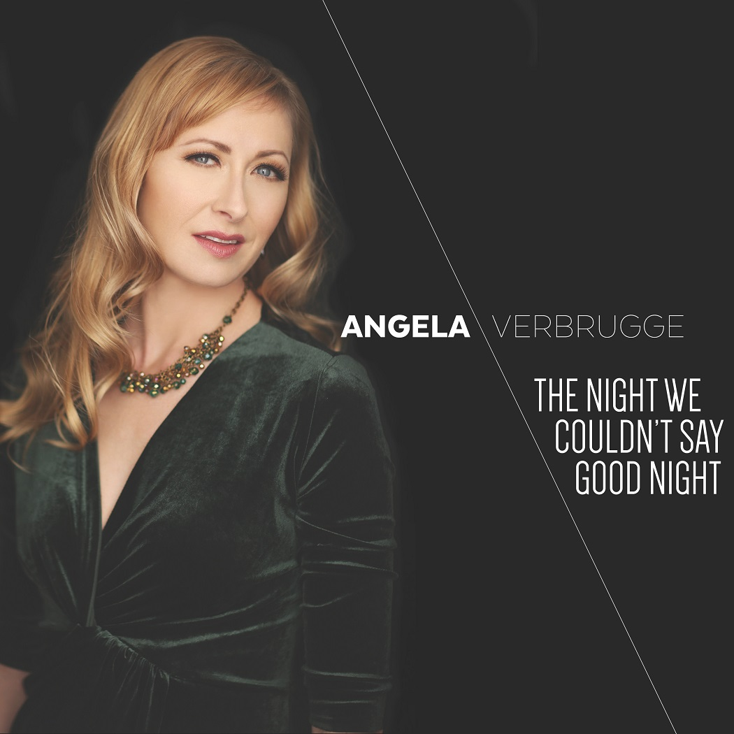 6a9d743b14507 Angela Verbrugge - The Night We Couldn t Say Good Night (GUT STRING RECORDS  February 1