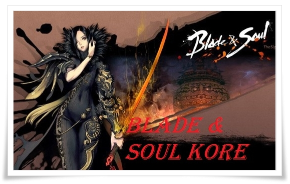 Hướng Dẫn Tải Blade & Soul Hàn Quốc
