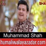http://www.humaliwalayazadar.com/2018/03/muhammad-shah-manqabat-2018.html