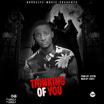 [Music] LittleP-Thinking Of You