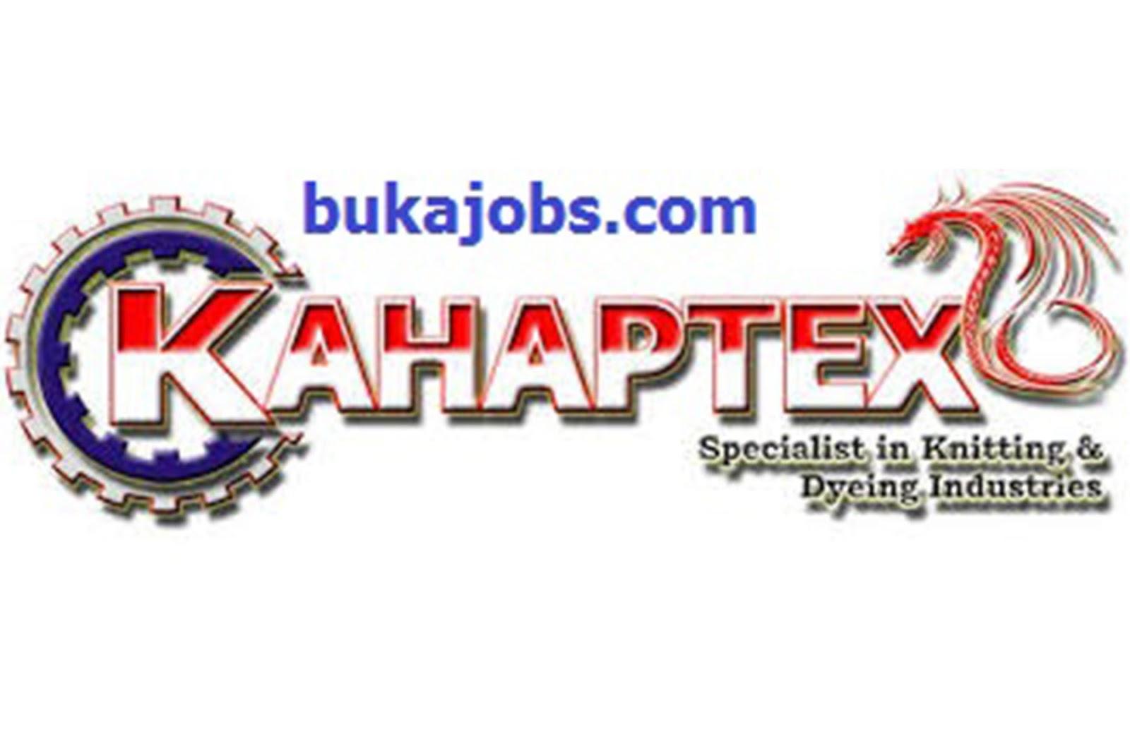 Lowongan Kerja Terbaru PT KAHAPTEX Indonesia