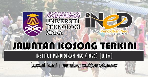 Jawatan Kosong Terkini 2018 di Institut Pendidikan Neo (iNED)