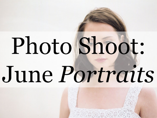 Photo Shoot: June Portraits