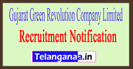 Gujarat Green Revolution Company Limited GGRC Recruitment