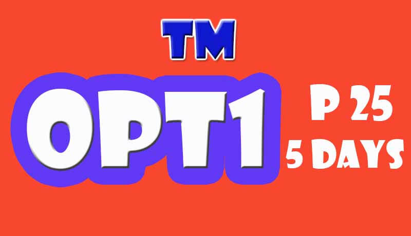 TM OPT1 Unlimited Call Promo for 5 Days only 25 Pesos