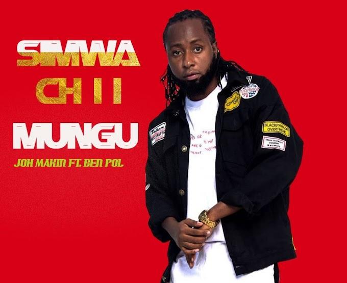 Audio: Joh Makini Ft Ben Pol – Simwachii Mungu_Download Now