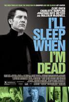 Watch I'll Sleep When I'm Dead Online Free in HD
