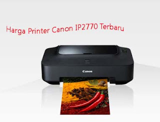 harga printer canon ip2770