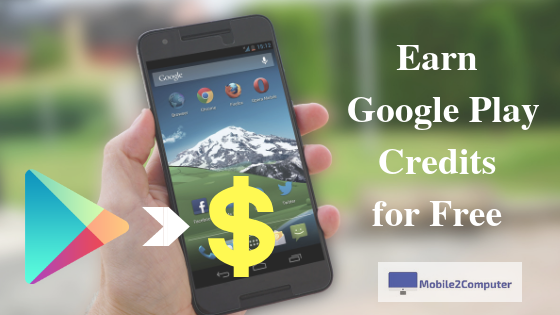 5+ Legal Ways to Earn Free Google Play Credit | Buy Android Apps and Games for Free