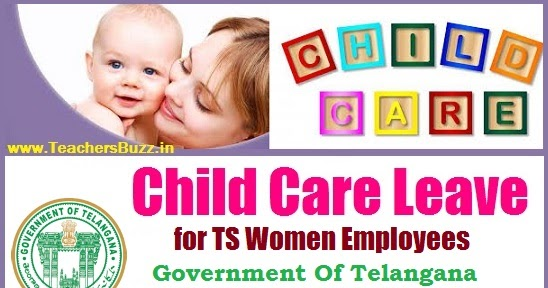 child care leave 90 days sanctioned to ts women employees