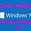 Cara Mudah Mempercepat Windows 10 Lewat Registry